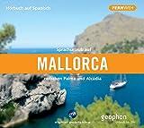 Sprachurlaub auf Mallorca: zwischen Palma und Alcúdia / Paket