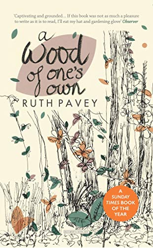 A Wood of One's Own (English Edition)