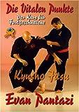 Kyusho Jitsu - Der Kurs für Fortgeschrittene - Evan Pantazi