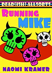 Running Mike (DEAD(ish) Book 3)