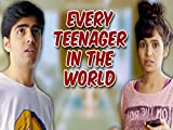 Clip: Every Teenager In The World