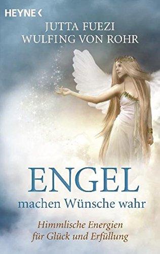 Buchseite und Rezensionen zu 'Engel machen Wünsche wahr' von Wulfing von Rohr