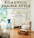Romantic Prairie Style by Fifi O'Neill (2011) Hardcover