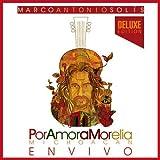Por Amor a Morelia Michoacan