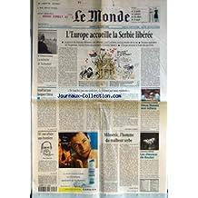 MONDE (LE) [No 17325] du 07/10/2000 - TEMOIGNAGE - LA MEMOIRE DE TAZMAMART - L'EUROPE ACCUEILLE LA SERBIE LIBEREE +¼ ISRAEL ACCUSE JACQUES CHIRAC - NE TOUCHEZ PAS AUX POLICIERS, ILS FINIRONT PAR NOUS REJOINDRE PAR CHRISTOPHE CHATELOT +¼ CHAMPIONNAT DU MONDE - DEUX RUSSES AUX ECHECS +¼ ELF - UNE AFFAIRE SANS FRONTIERES - PAUL PERRAUDIN +¼ MILOSEVIC, L'HOMME DU MALHEUR SERBE PAR DANIEL VERNET +¼ LE NOUVEAU ZINGARO - LES CHEVAUX DE BOULEZ.