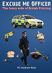 Excuse Me Officer: The Funny side of British Policing