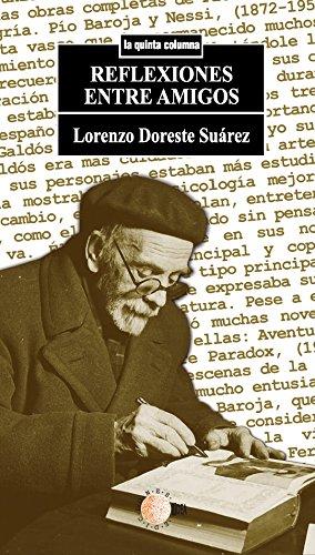 Reflexiones entre amigos (La quinta columna) por Lorenzo Doreste Suarez