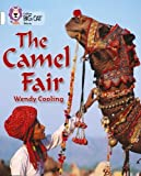The Camel Fair: Band 10/White (Collins Big Cat)
