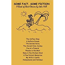 SOME FACT SOME FICTION (English Edition)