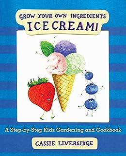 Utorrent Descargar Español Ice Cream!: Grow Your Own Ingredients Ebook PDF