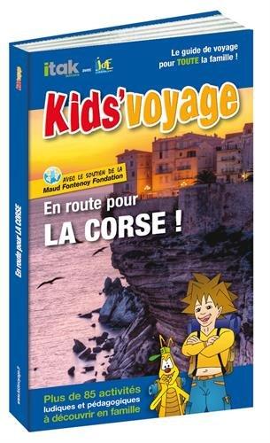En route pour la Corse ! par Collectif