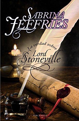 8 - La verdad sobre Lord Stoneville (Romantica Historica)