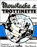 Moustache et Trottinette, 1960, volume 5 - Kouglofbourg - Mare Moussue - Trottinette a perdu Moustache