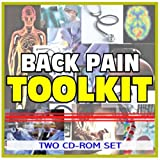 Back Pain Toolkit - Comprehensive Medical Encyclopedia with Treatment Options, Clinical Data, and Practical Information (Two CD-ROM Set)