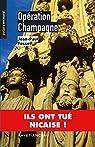 Opération Champagne: Ils ont tué Nicaise ! par Fosset