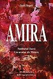 Amira : Un avatar de Messie