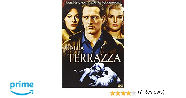 Dalla terrazza: Amazon.it: Paul Newman, Joanne Woodward, Myrna Loy ...