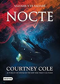 Nocte # 1 par Courtney Cole