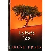 La forêt des 29 de Irène Frain