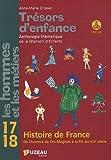 Les hommes et les métiers - Tome 17-18, Histoire de France (2CD audio)
