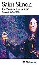 Mémoires, III:La Mort de Louis XIV: (1715)