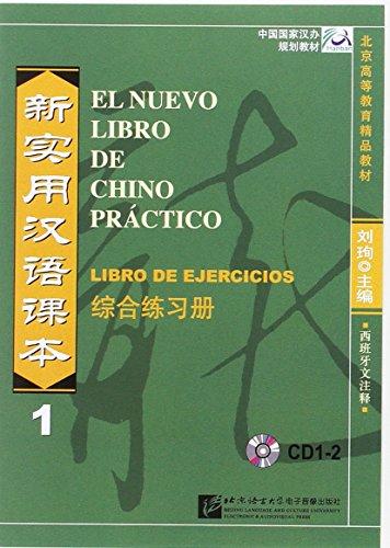 El nuevo libro de chino practico 1ejercicios (CD 1-2) por Xun Liu