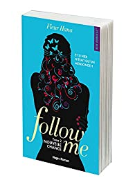 Follow me, tome 2 par Hana