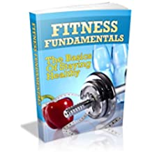 Fitness Fundamentals(Exercise books, fit 2 fat 2 fit, office fitness, book fitness, books on fitness)