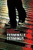 Terminale Terminus (Rat noir)