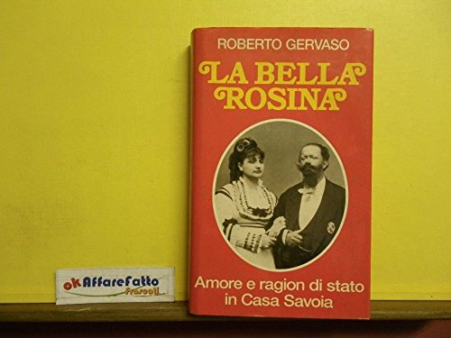 L 6.091 LIBRO LA BELLA ROSINA DI ROBERTO GERVASO 1A EDIZIONE DEL 1992