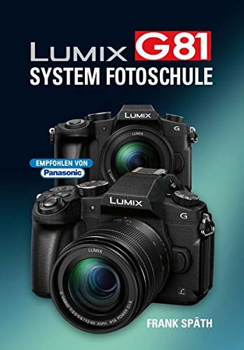 LUMIX G81  System Fotoschule Digital-antwort-system