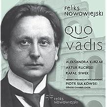 Nowowiejski: Quo vadis, Op. 30