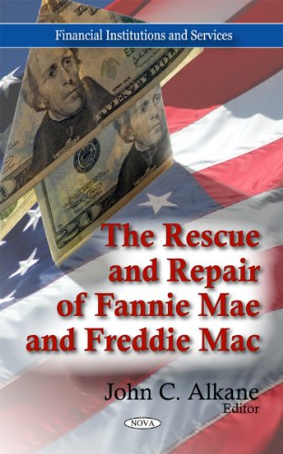 rescue-repair-of-fannie-mae-freddie-mac-financial-institutuions-and-services