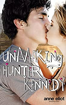 unmaking-hunter-kennedy-english-edition