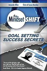 Goal Setting Success Secrets: Volume 2 (The Mindset Shift)