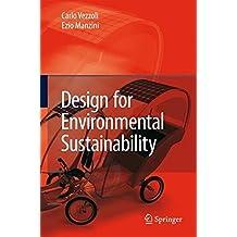 Design for Environmental Sustainability by Carlo Arnaldo Vezzoli (2008-11-17)