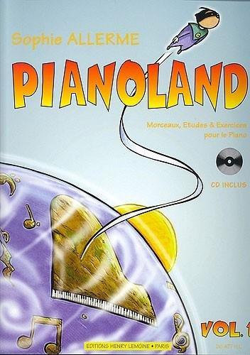 Pianoland Volume 1 par Sophie Allerme