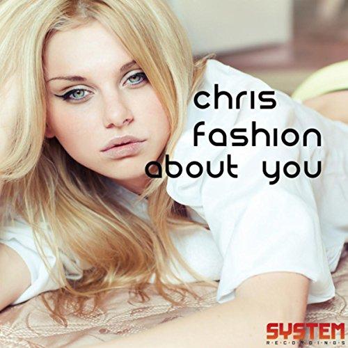 About You (Chris Fashion Remix)