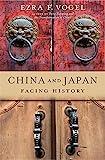 China and Japan: Facing History - Ezra F. Vogel