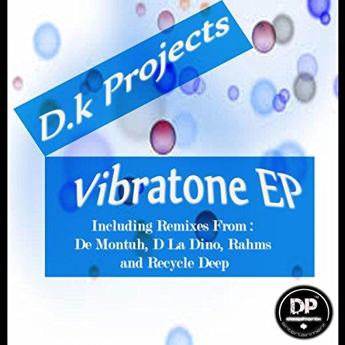 Vibratone (De Montuh Remix)
