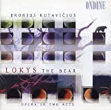 Lokys the Bear, Act II Scene 3: A bear! (The Old Countess) - Who is she [Chorus] - I'll cut your hair short [The Doctor]