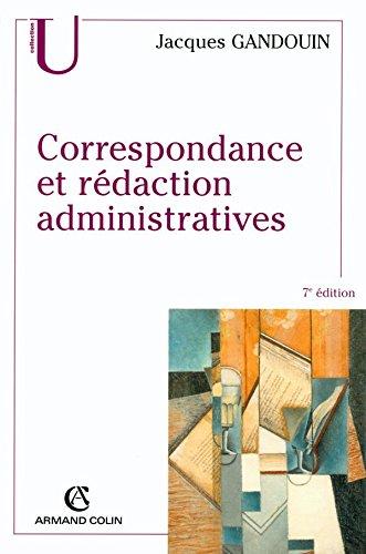 Correspondance et rdaction administratives
