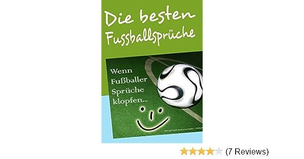 Die Besten Fussballsprüche Wenn Fußballer Sprüche Klopfen