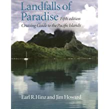Landfalls of Paradise: Cruising Guide to the Pacific Islands