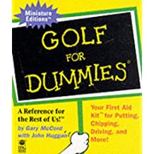 Golf for Dummies: a Reference for the Rest of Us! (Miniature Editions)