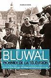 Marcel Bluwal, pionnier de la télévision - Une vie, une oeuvre, des premiers postes à nos jours