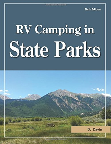 RV Camping in State Parks, 6th Edition (Camping Parks Rv State)