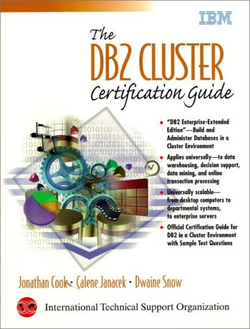 The DB2 Cluster Certification Guide