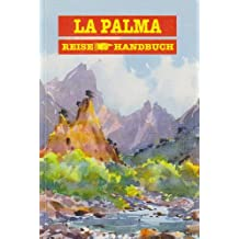 La Palma-Handbuch. Reisehandbuch (Livre en allemand)