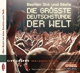 Die grösste Deutschstunde der Welt: Live-Lesung mit Bastian Sick und Gästen